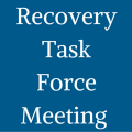 Graphic that says Recovery Task Force Meeting